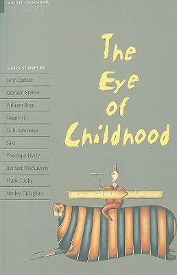 The Eye of Childhood Escott John, Bassett Jennifer, Widdowson H. G.