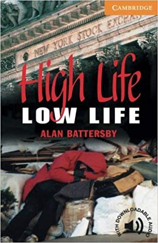 High Life Low Life Battersby Alan