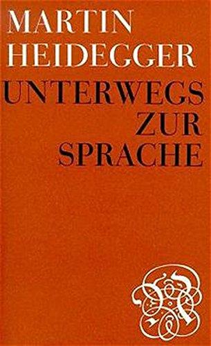 Unterwegs zur Sprache Heidegger Martin
