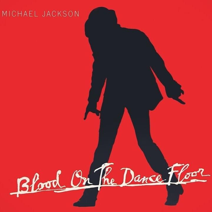 Blood on the Dance Floor Jackson Michael