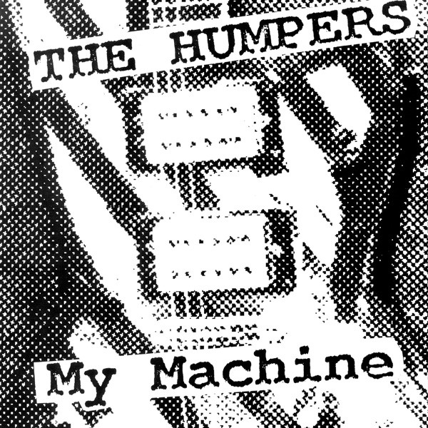 My Machine The Humpers