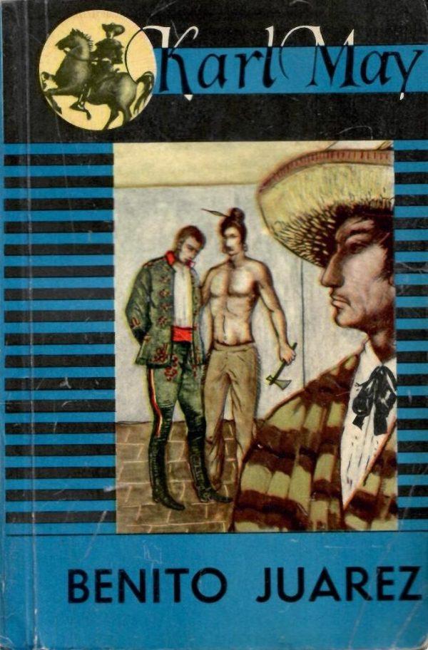 Benito Juarez May Karl
