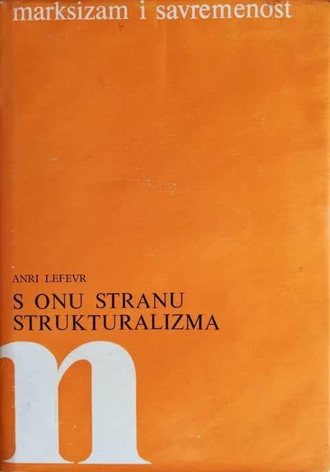 S onu stranu strukturalizma Anri Lefevr (Henri Lefebvre)