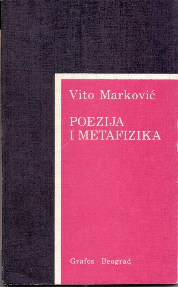 Poezija i metafizika Vito Marković