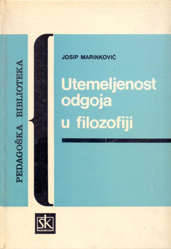 Utemeljenost odgoja u filozofiji Josip Marinković