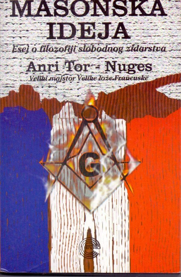 Masonska ideja Anri Tor-Nuges (Henri Tort-Nougués=
