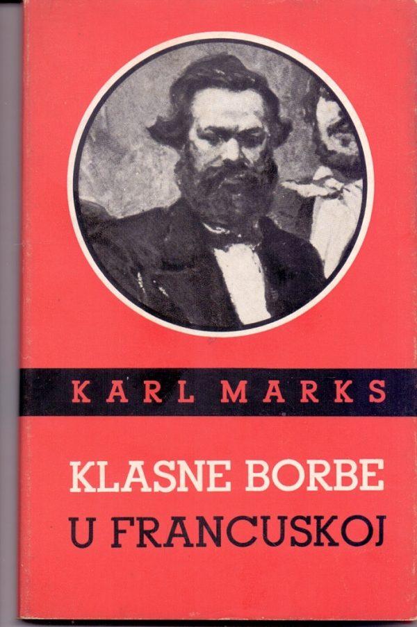 Klasne borbe u Francuskoj Karl Marks (Karl Marx)