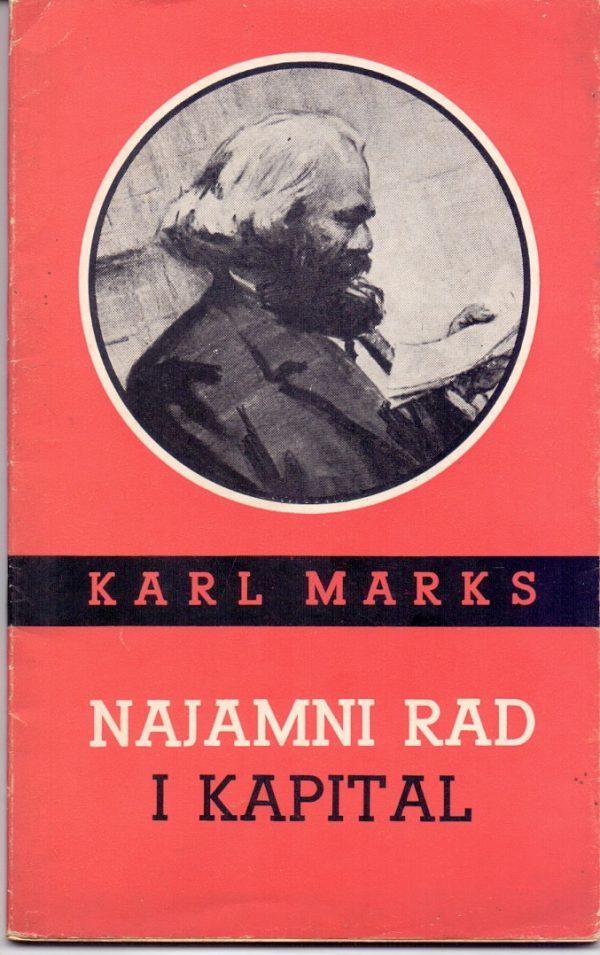 Karl Marks (Karl Marx) Najamni rad i kapital