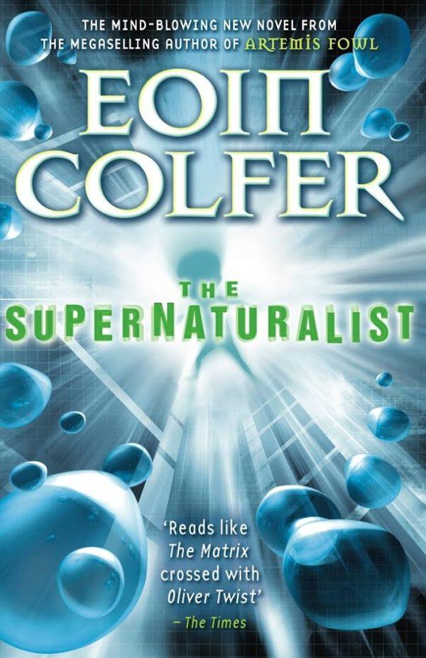 The Supernaturalist Colfer Eoin