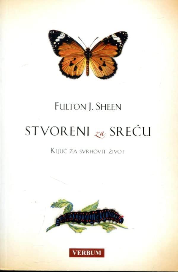 Stvoreni za sreću Fulton J. Sheen