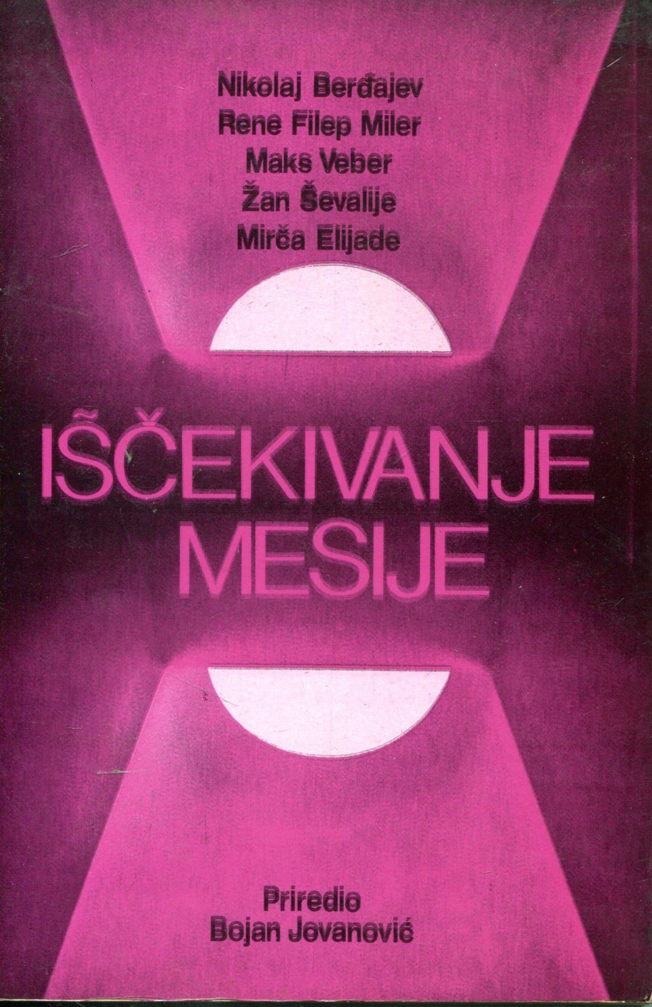 Iščekivanje mesije Bojan Jovanović