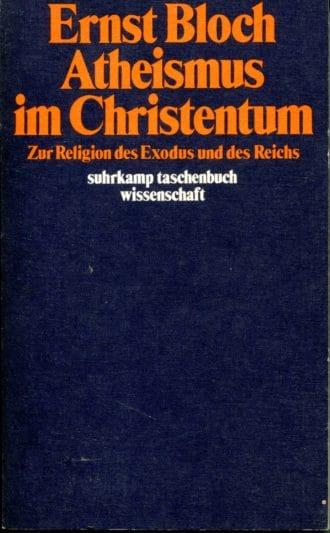 Atheismus im Christentum Ernst Bloch
