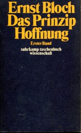 Das Prinzip Hoffnung 1-2 Ernst Bloch