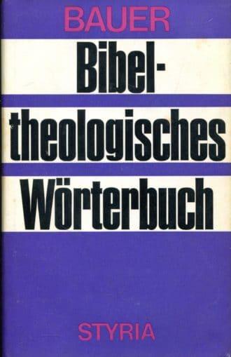 Bibeltheologisches Wörterbuch 1-2 Johannes B. Bauer