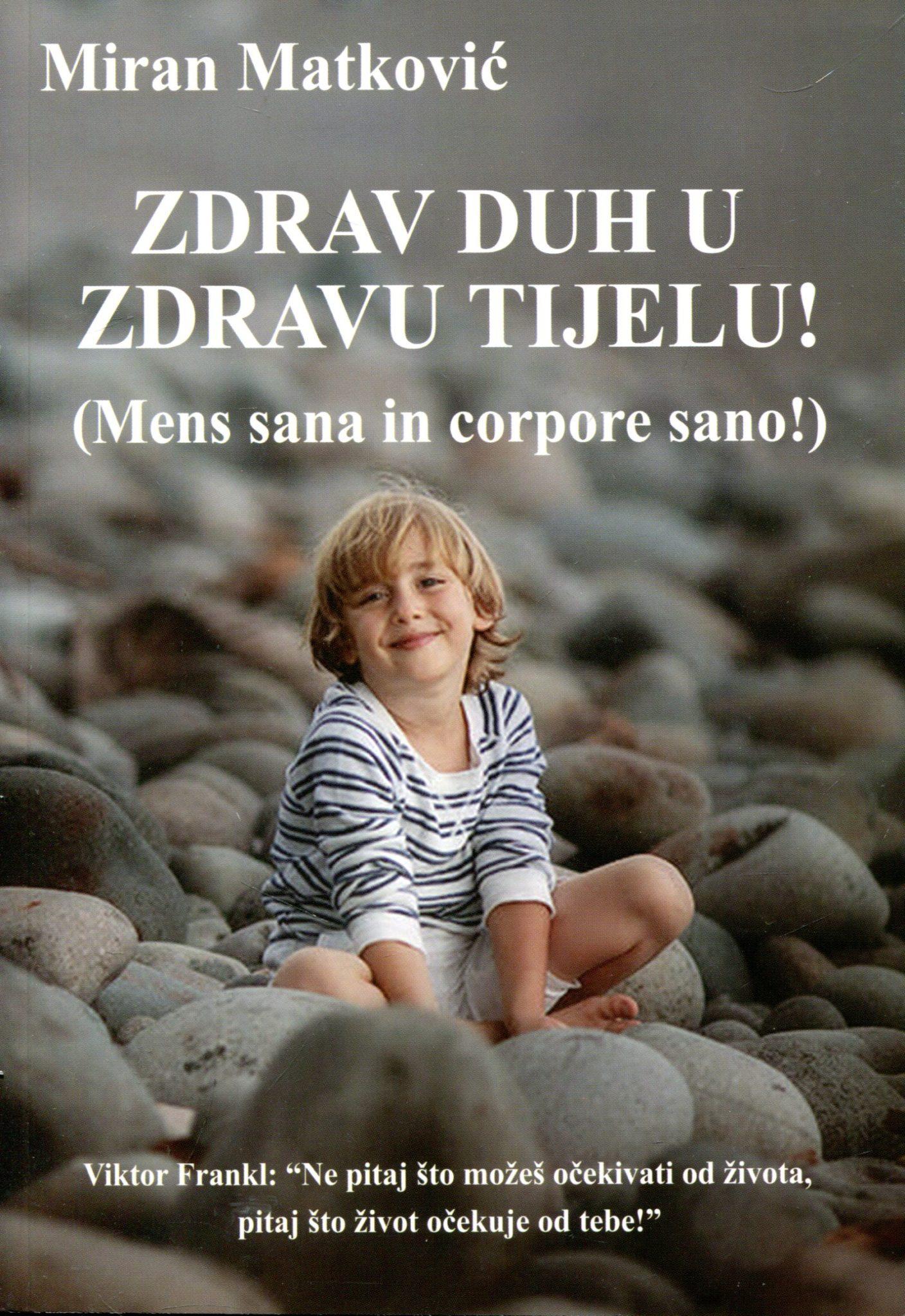 Zdrav duh u zdravu tijelu! Miran Matković