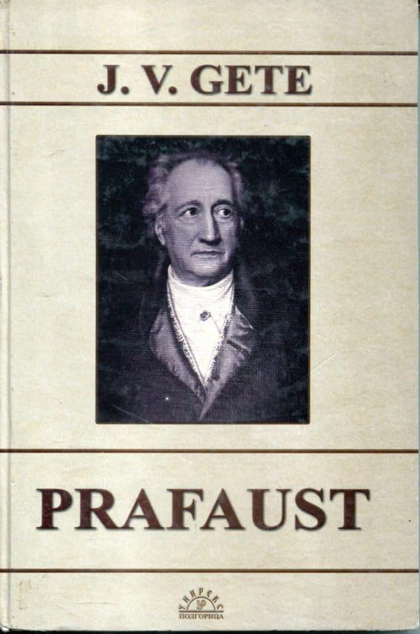 Prafaust Gete J. V. (Goethe J. W.)