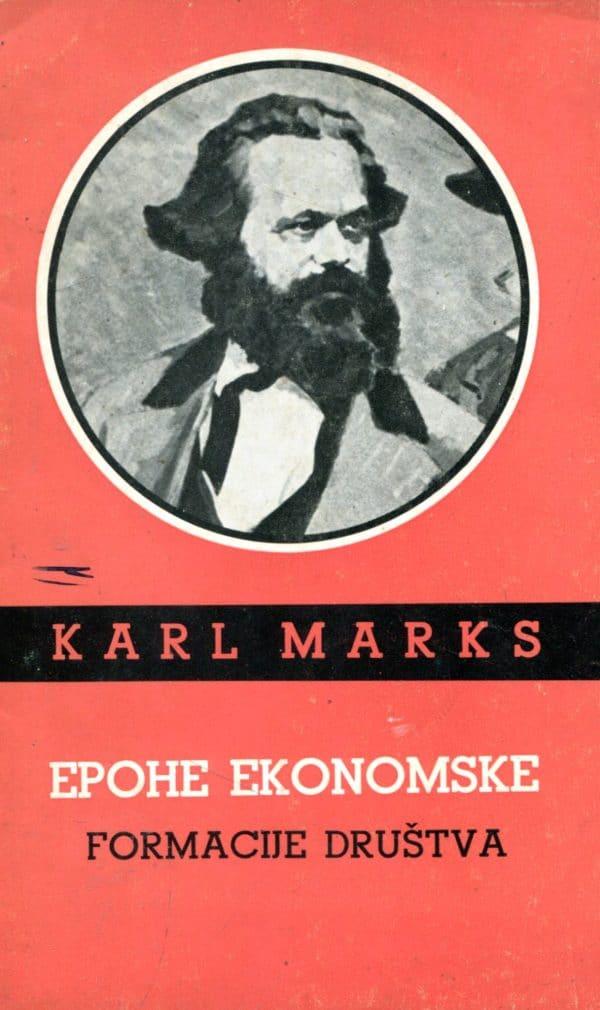 Epohe ekonomske formacije društva Karl Marks