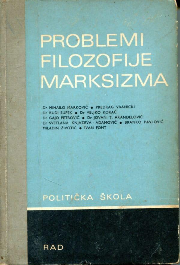 Problemi filozofije marksizma Ljubinka Krešić