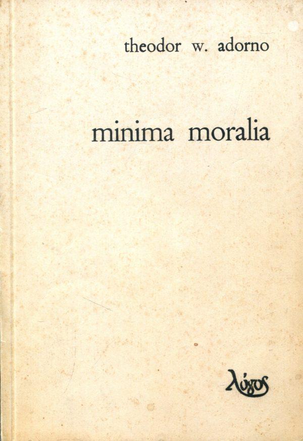 Minima Moralia Theodor W. Adorno