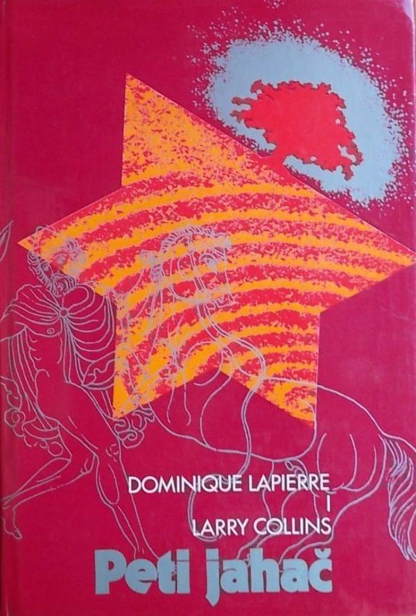 Peti jahač Lapierre Dominique, Collins Larry