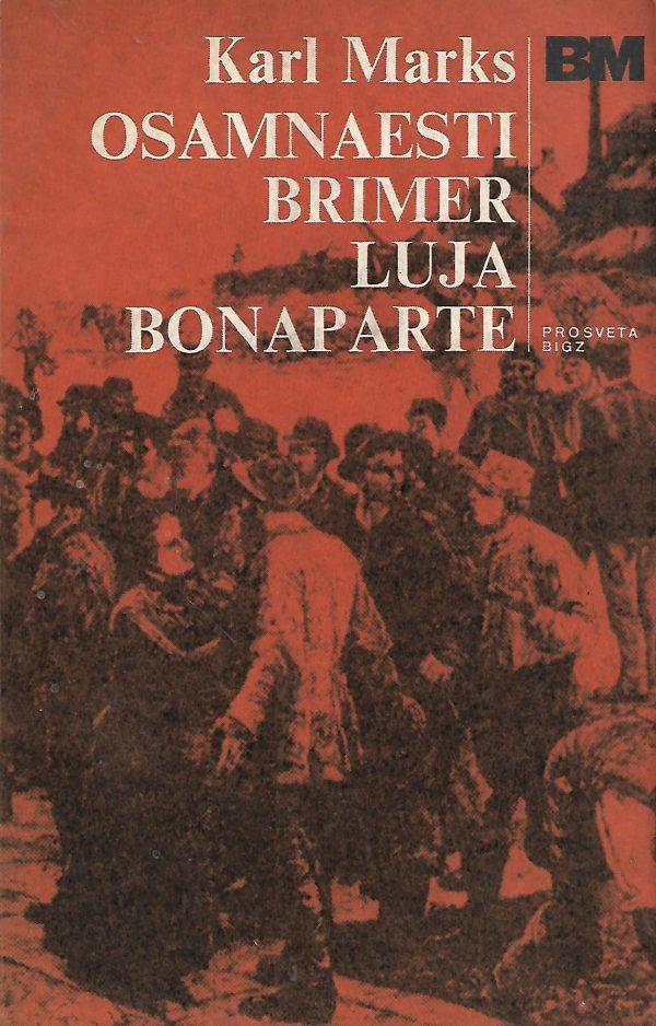 Osamnaesti brimer Luja Bonaparte Marx Karl