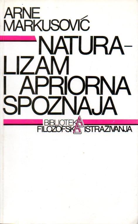 Naturalizam i apriorna spoznaja Arne Markusović