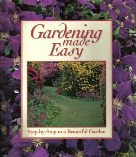 Gardening Made Easy G. a.