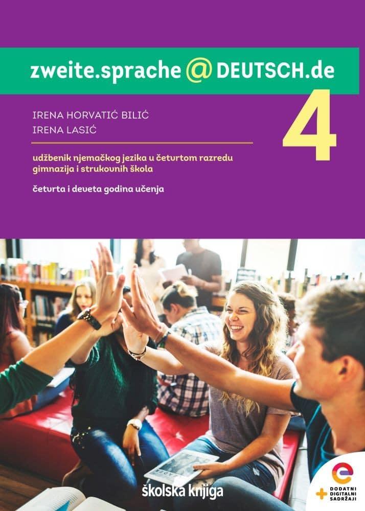 ZWEITE.SPRACHE@DEUTSCH.DE 4 : udžbenik njemačkoga jezika u četvrtom razredu gimnazija i strukovnih škola,  4. i 9. godina učenja s dodatnim digitalnim sadržajima autora Irena Horvatić Bilić, Irena Lasić