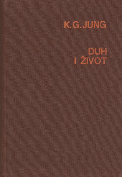 Duh i život Karl Gustav Jung