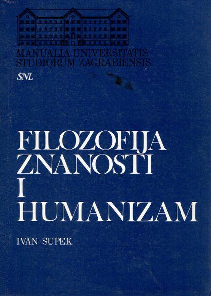 Filozofija znanosti i humanizam Ivan Supek