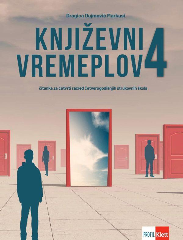 KNJIŽEVNI VREMEPLOV 4 : čitanka za četvrti razred četverogodišnjih strukovnih škola  (96 sati godišnje) autora Dragica Dujmović Markusi