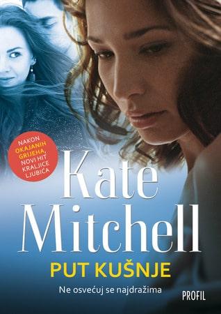 Put kušnje Mitchell Kate
