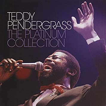 The Platinum Collection Teddy Pendergrass