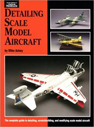 Detailing Scale Model Aircraft Mike Ashey