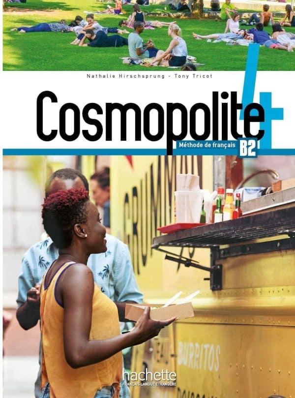 COSMOPOLITE 4 : udžbenik za francuski jezik, 4. razred gimnazije, dvojezičari, 1. strani jezik (napredno učenje) autora Nathalie Hirschsprung, Tony Tricot