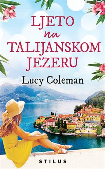 Ljeto na talijanskom jezeru Coleman Lucy
