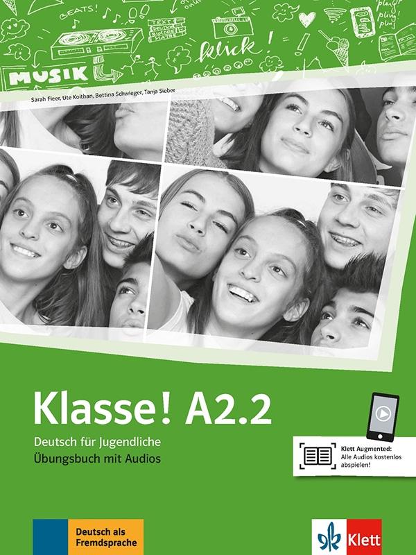 KLASSE! A2.2 : udžbenik za njemački jezik, za 4. razred gimnazija i strukovnih škola, 2. strani jezik (početnici) autora Sarah Fleer, Ute Koithan, Bettina Schwieger, Tanja Sieber