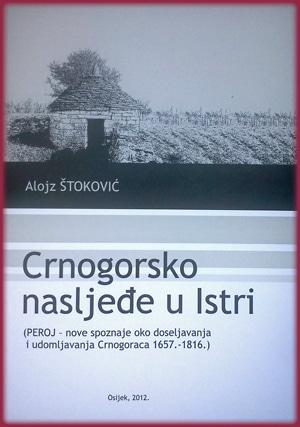 Crnogorsko nasljeđe u Istri Alojz Štoković