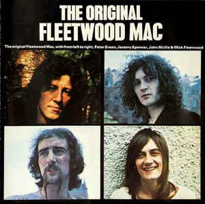 The Original Fleetwood Mac Fleetwood Mac