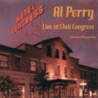 Live at Club Congress Al Perry