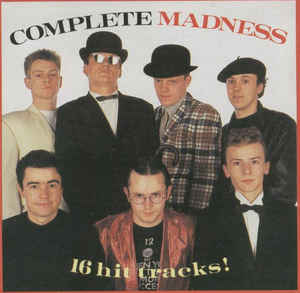 Complete Madness (16 hit tracks!) Madness