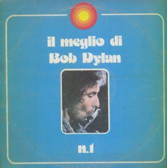 Gramofonska ploča Bob Dylan Il Meglio Di Bob Dylan N. 1 CBS 62847
