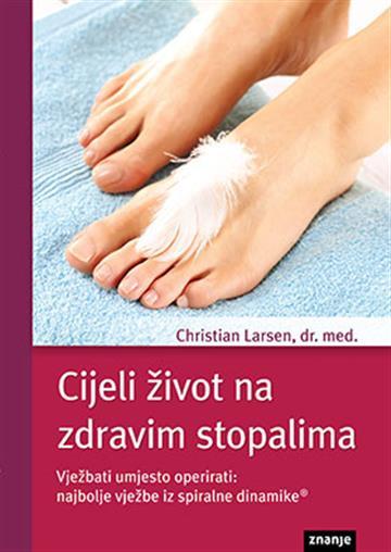 Cijeli život na zdravim stopalima Christian Larsen