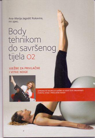 Body tehnikom do savršenog tijela 02 Ana-Marija Jagodić Rukavina