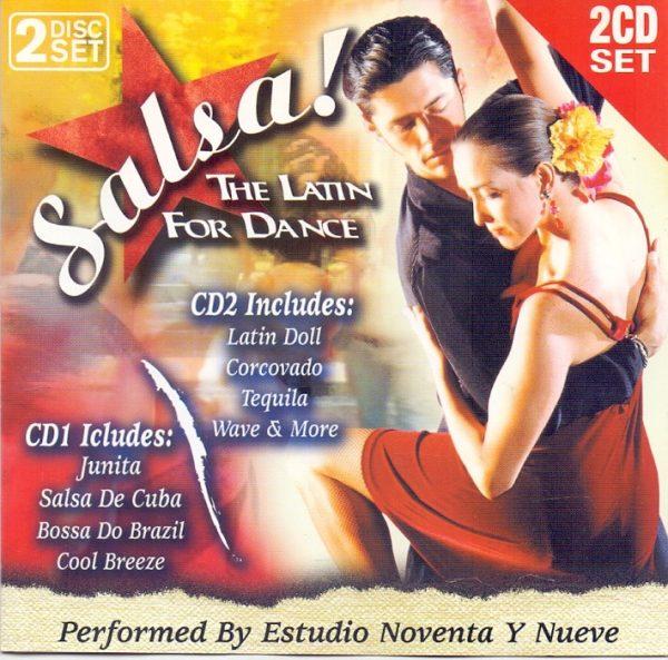 Salsa! The Latin for Dance Estudio Noventa Y Nueve