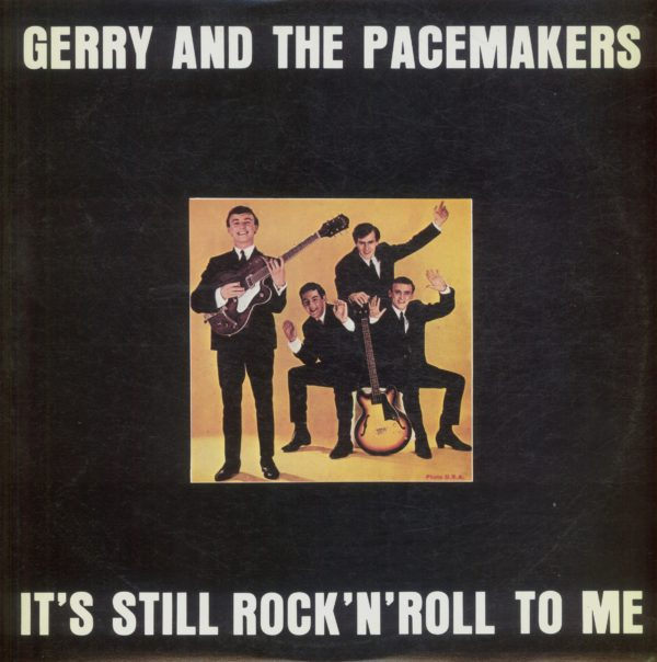 Gramofonska ploča Gerry And The Pacemakers It's Still Rock'n'roll To Me LPS-1087