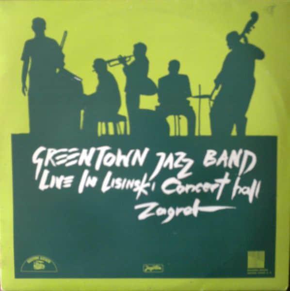 Gramofonska ploča Greentown Jazz Band Live In Lisinski Concert Hall Zagreb LP-6-S 2 02535 0