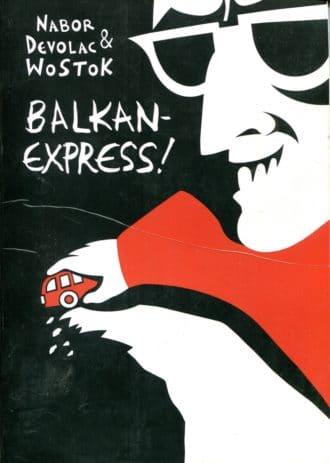 Balkan Express! Nabor Devolac & Wostok