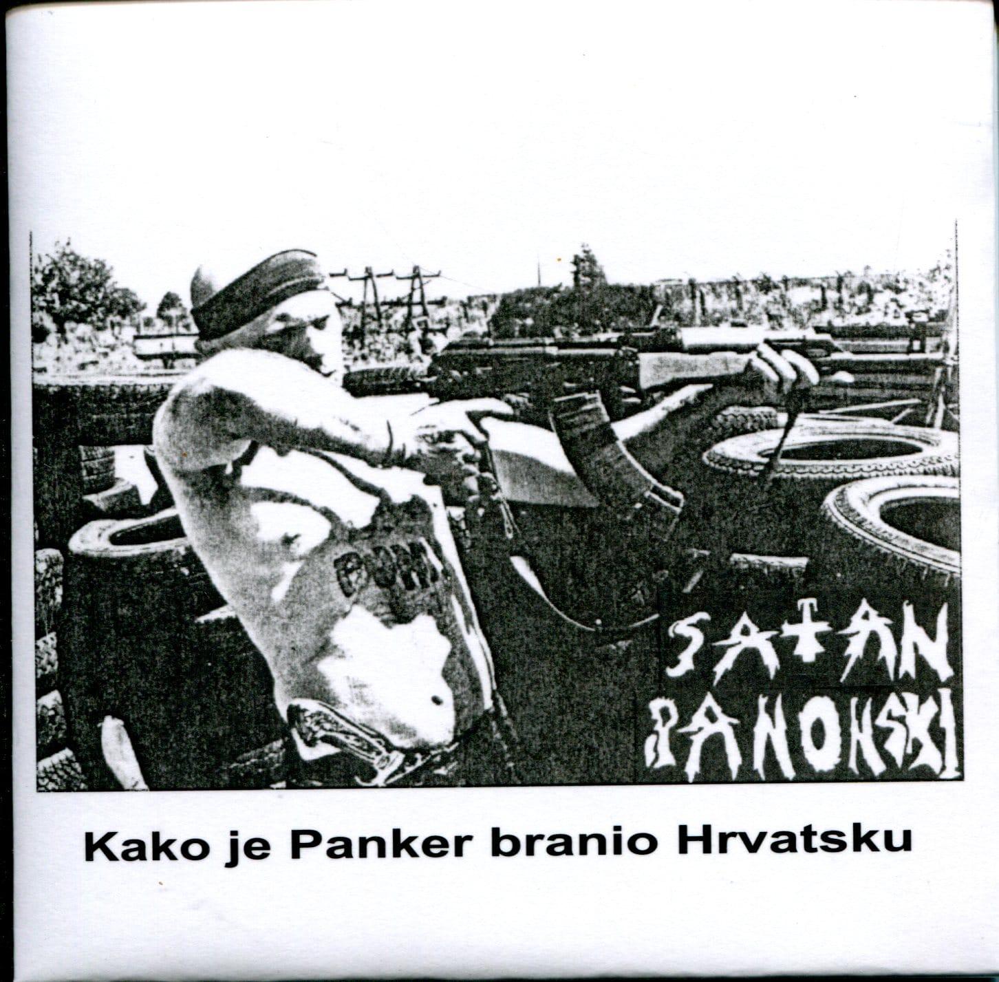 Kako je Panker branio Hrvatsku Satan Panonski