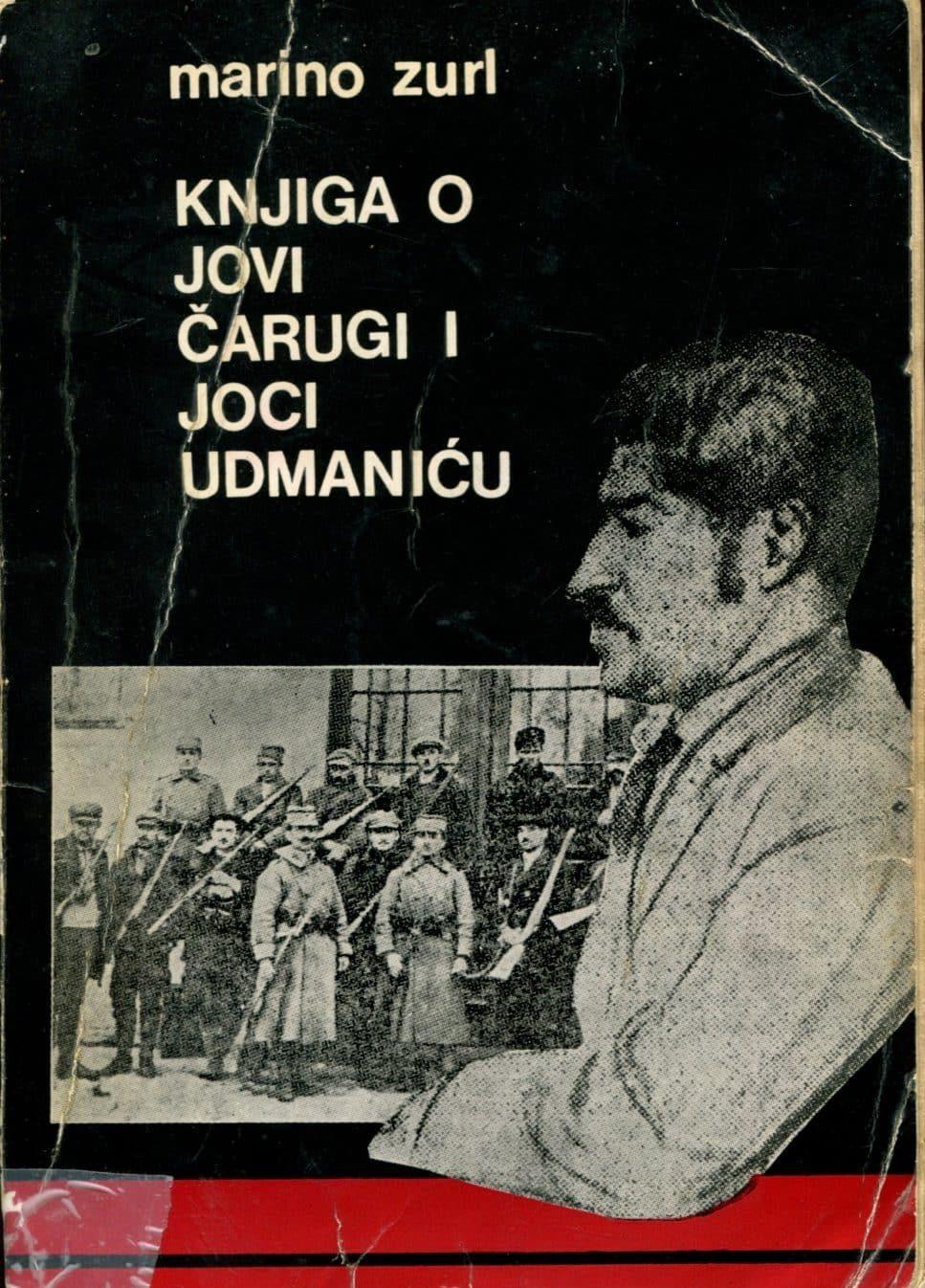 Knjiga o Jovi Čarugi i Joci Udmaniću Zurl Marino